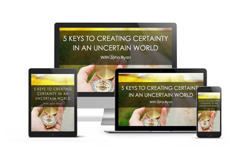 5 Keys to Creating Certainty
